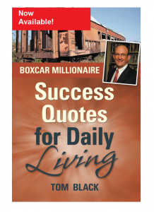 Boxcar Millionaire Success Quotes For Daily Living